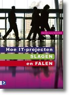 Hoe IT projecten slagen en falen